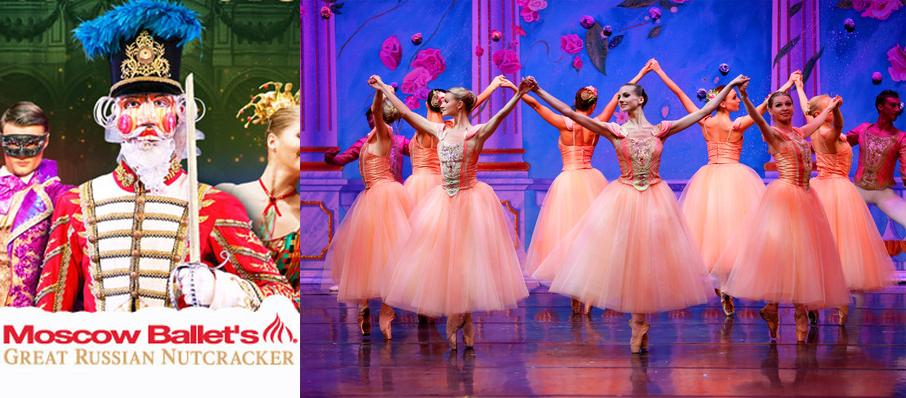 Moscow Ballet's Great Russian Nutcracker at Ferst Center For The Arts