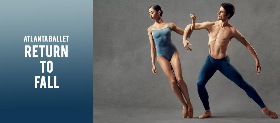 Atlanta Ballet - Return to Fall at Cobb Energy Performing Arts Centre