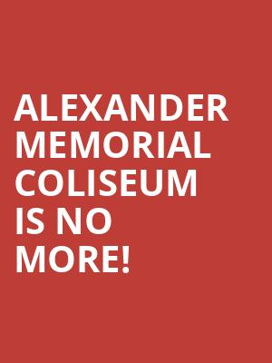 Alexander Memorial Coliseum is no more
