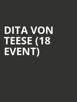 Dita Von Teese (18+ Event) at Tabernacle