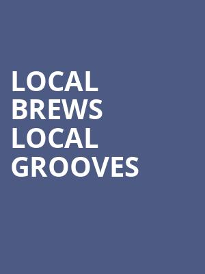 Local Brews Local Grooves at Tabernacle