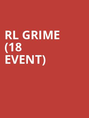 RL Grime (18+ Event) at Tabernacle