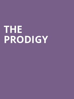 The Prodigy at Tabernacle