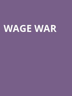 Wage War at Kennys Alley