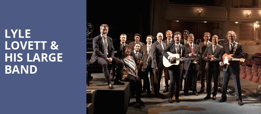 Lyle Lovett His Large Band, Atlanta Symphony Hall, Atlanta