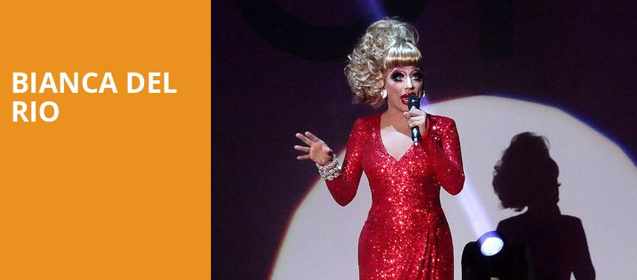 Bianca Del Rio, Center Stage Theater, Atlanta