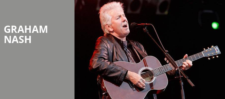 Graham Nash, Variety Playhouse, Atlanta