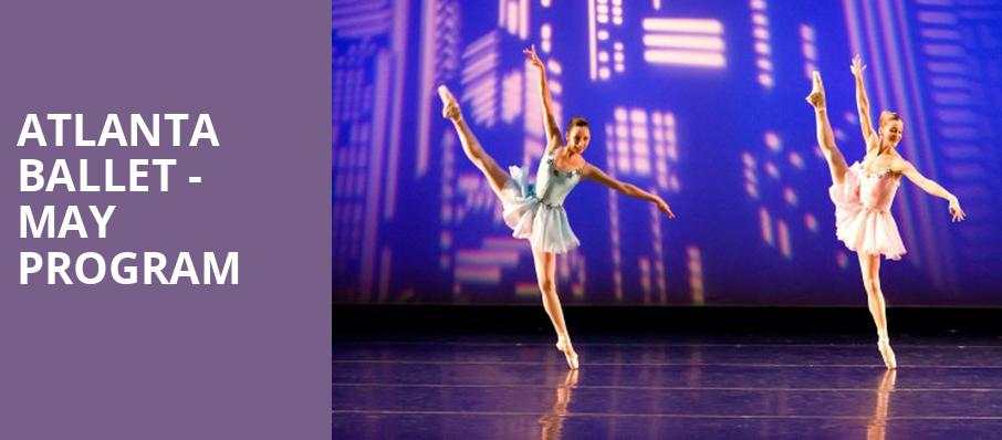 Atlanta Ballet May Program, Cobb Energy Performing Arts Centre, Atlanta