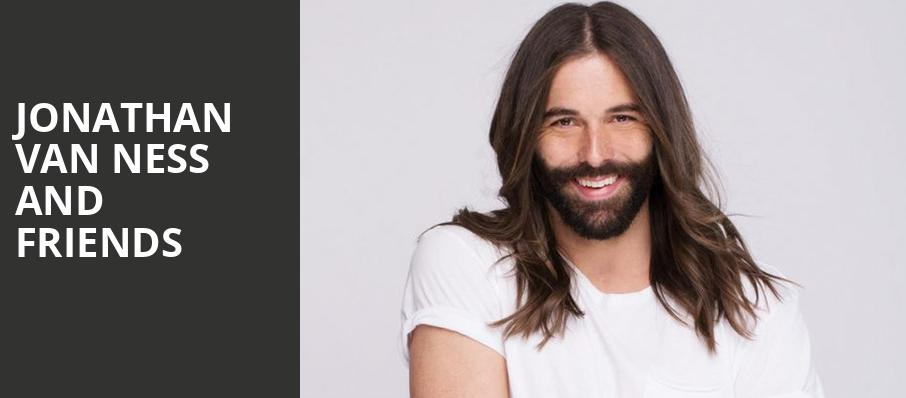 Jonathan Van Ness and Friends, Tabernacle, Atlanta