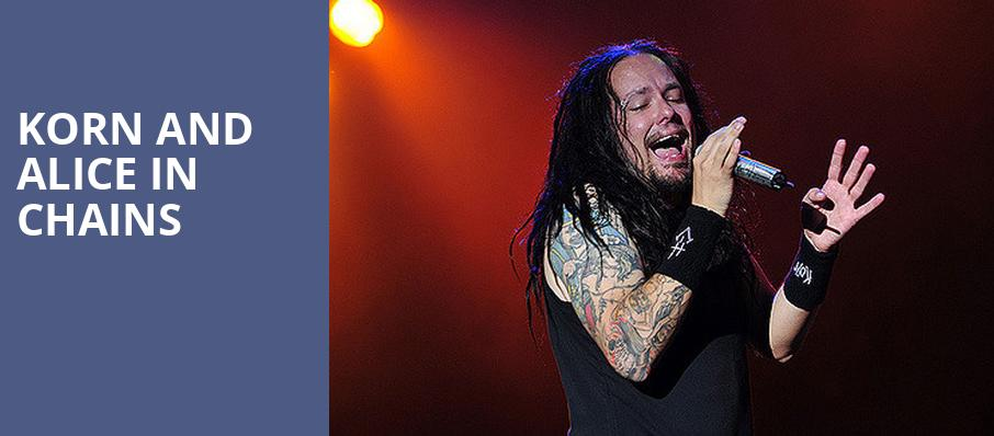 Korn and Alice in Chains, Ameris Bank Amphitheatre, Atlanta