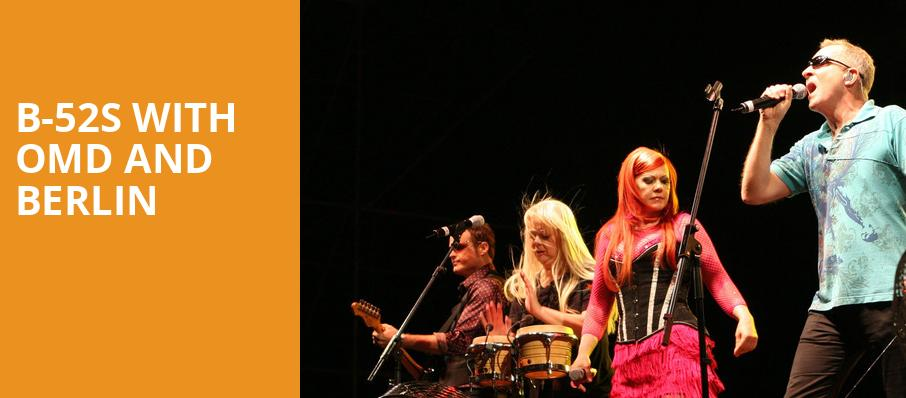 B 52s with OMD and Berlin, Chastain Park Amphitheatre, Atlanta