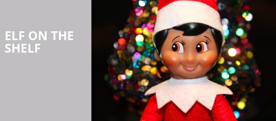 Elf on the Shelf, Cobb Energy Performing Arts Centre, Atlanta