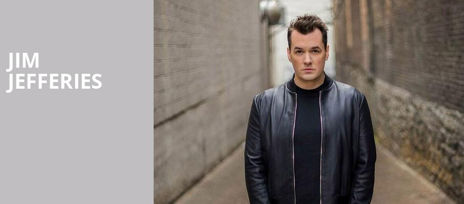 Jim Jefferies, Cobb Energy Performing Arts Centre, Atlanta