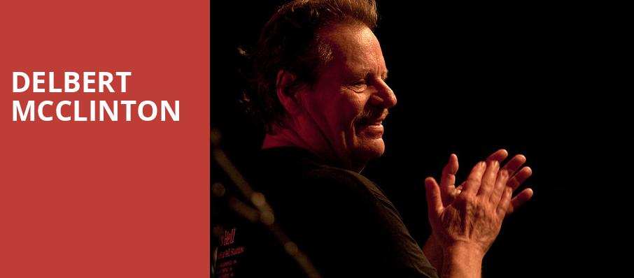 Delbert McClinton, Variety Playhouse, Atlanta