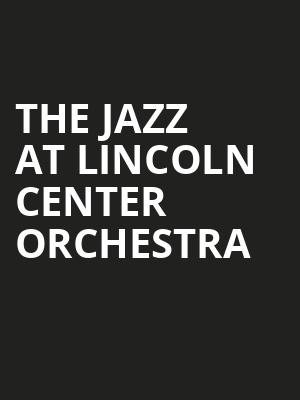The Jazz at Lincoln Center Orchestra Poster