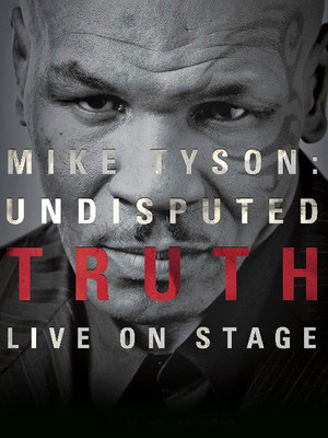 Mike Tyson: Undisputed Truth at Fabulous Fox Theater