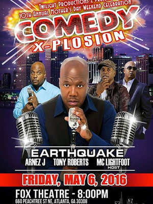 Comedy X-plosion: Earthquake, Arnez J, Tony Roberts & MC Lightfoot Poster